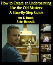 How to Create an Underpainting Like the Old Masters: A Step-By-Step Guide